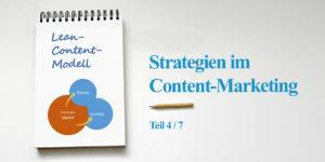 Das Lean Content Modell, Serie zu den Strategien im Content-Marketing