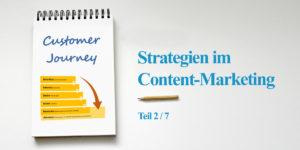 Das Model der Customer Journey, Serie zu den Strategien im Content-Marketing